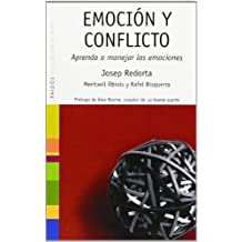 Emocion Y Conflicto/ Emotions And Conflict (Saberes Cotidianos / Daily Knowledges) (Spanish Edition) by Redorta, Josep, Obiols, Meritxell, Bisquerra, Rafel (2006) Paperback