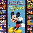 Les Plus Grandes Chansons Des Films Disney (2 CD)