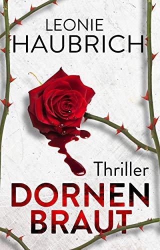 Buchseite und Rezensionen zu 'Dornenbraut: Thriller' von Leonie Haubrich