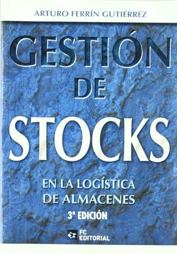 Gestion De Stocks En La Logistica De Almacenes 3Ed