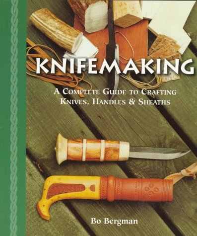 Knifemaking: A Complete Guide to Crafting Knives, Handles & Sheaths - Not Holz-finish