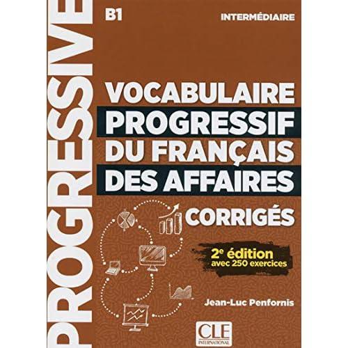 Vocabulaire progressif du français des affaires intermédiaire B1 : Corrigés