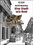 Eine Stadt wie Rom: Planen und Bauen in der römischen Zeit