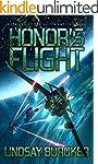 Honor's Flight: Fallen Empire, Book 2...