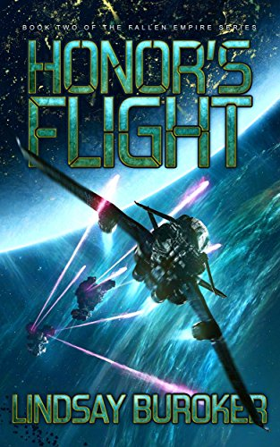 Buchseite und Rezensionen zu 'Honor's Flight: Fallen Empire, Book 2 (English Edition)' von Lindsay Buroker