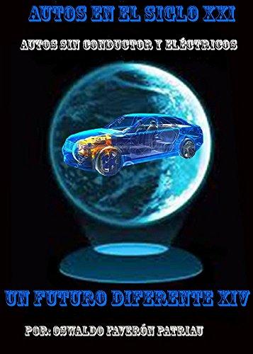 Autos del Siglo XXI (Un Futuro Diferente nº 14)