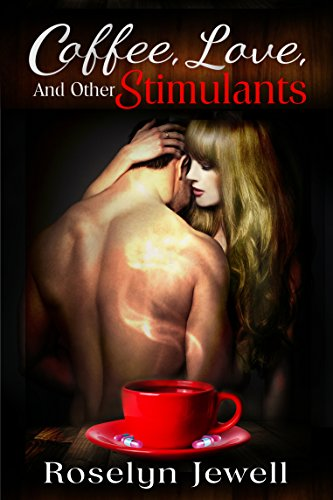 ebook: Coffee, Love, and Other Stimulants (B00LSVZFV4)