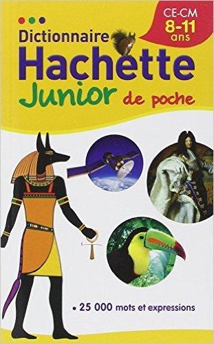 Dictionnaire Hachette Junior Poche de Collectif ( 11 juin 2014 )
