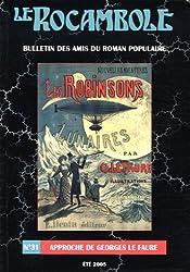 Le Rocambole, N° 31 Eté 2005 : Approche de Georges Le Faure