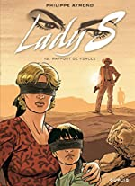 Lady S. - Tome 12 - Rapport de forces de Aymond Philippe