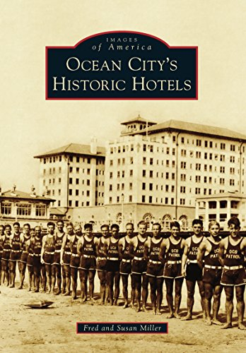 Ocean City's Historic Hotels (Images of America) (English Edition)