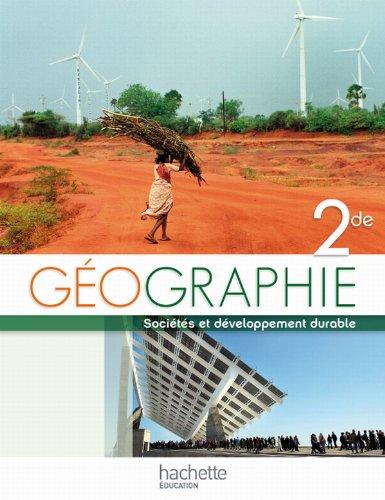 Géographie 2e : Sociétés et développement durable por Dominique Husken-Ulbrich