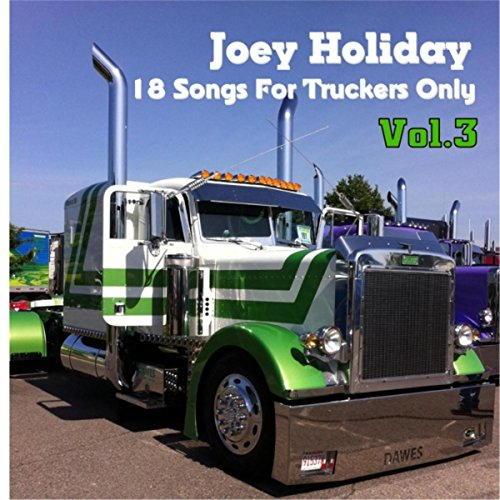 18 Songs for Truckers Only, Vol. 3