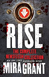 Rise: The Complete Newsflesh Collection by Mira Grant (2016-06-21)