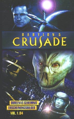 Babylon 5 - Crusade 1.04: Dureenas Geheimnis/Erscheinungsbilder