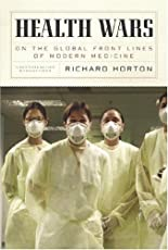 Health Wars: On the Global Front Lines of Modern Medicine (New York Review Collections)