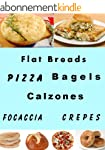 Flat Breads and Pizza (Delicious Reci...