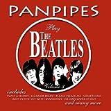 Panpipes Play The Beatles Vol 3