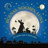 Libros Descargar en linea Buenas noches Luna Un cuento que te hara sonar PREESCOLAR (PDF y EPUB) Espanol Gratis