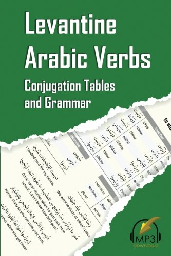 Levantine Arabic Verbs: Conjugation Tables and Grammar