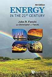 Energy in the 21st Century by John R Fanchi (2016-09-29)