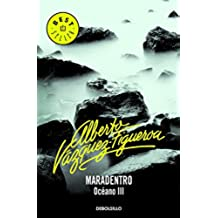 Maradentro (Océano 3) (BEST SELLER)