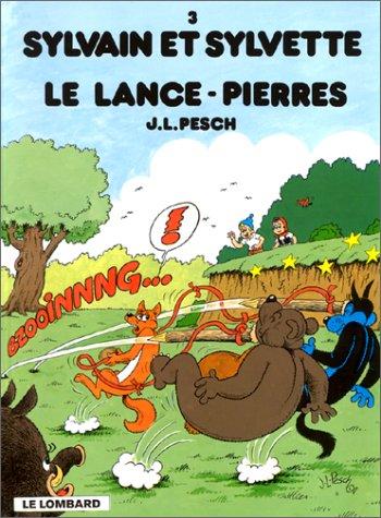 Sylvain et Sylvette, tome 3 : Le lance-pierres
