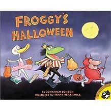 Froggy's Halloween by Jonathan London (2001-08-30)
