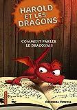 harold et les dragons tome 3 comment parler le dragonais by cressida cowell 2012 04 14