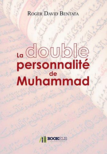 La Double Personnalité de Muhammad