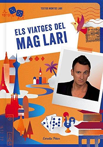 Els viatges del Mag Lari (Fora de col·lecció-EP)