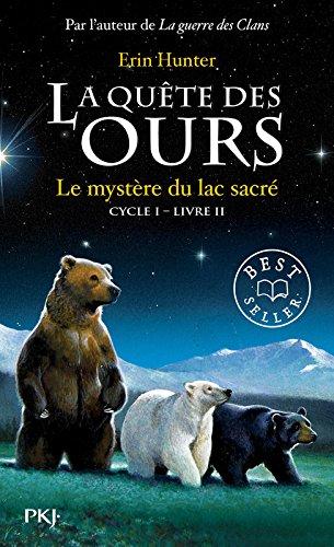 2. La quête des ours : Le mystère du lac sacré (2)