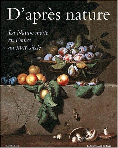 La nature morte française au XVIIe siècle par C. Salvi
