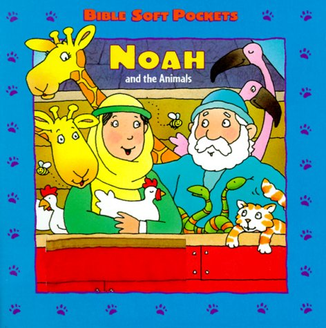 Noah and the Animals (Soft Pocket Bible Animals)