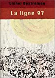 La Ligne 97