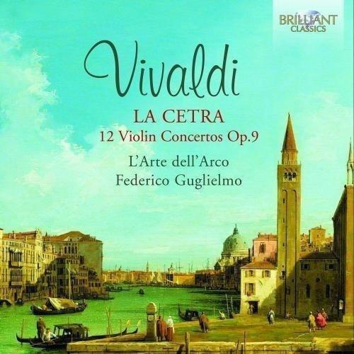 La Cetra (12 Concerti Per Violino Op.9)