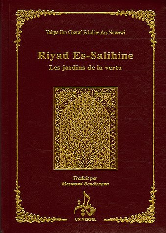 Riyad Es-Salihine : Les jardins de la vertu