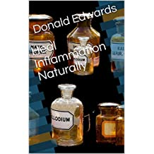 Heal Inflammation Naturally (English Edition)