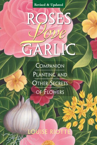 Planting Rose Garden (Roses Love Garlic: Companion Planting and Other Secrets of Flowers (English Edition))