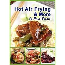 Hot Air Frying & More