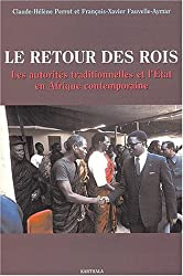 Le Retour des rois : Les Autorités traditionnelles et l'État en Afrique contemporaine