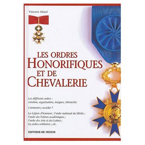 Les ordres honorifiques et de chevalerie