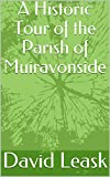 A Historic Tour of the Parish of Muiravonside