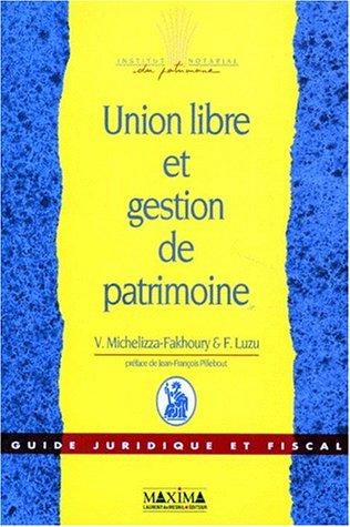 Union libre et gestion de patrimoine