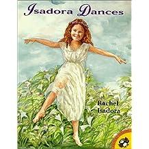 Isadora Dances (Picture Puffins) by Rachel Isadora (2000-01-01)