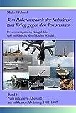 Vom nuklearen Abgrund zur nuklearen Abrüstung 1981-1987 (Vom Raketenschach der Kubakrise zum Krieg gegen den Terrorismus: Krisenmanagement, Kriegsbilder und milit?rische Konflikte im Wandel)