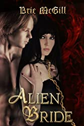 Alien Bride (Love, Drugs, and Biopunk Book 1)