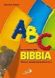 Image de ABC per la lettura della Bibbia. Piccolo vademecum introduttivo