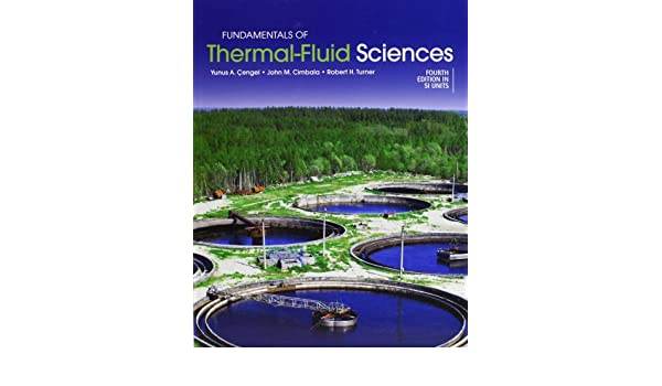 Buy fundamentals of thermal fluid sciences in si units book buy fundamentals of thermal fluid sciences in si units book online at low prices in india fundamentals of thermal fluid sciences in si units reviews fandeluxe Images
