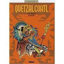 Quetzalcoatl, Tome 3 : Les cauchemars de Moctezuma